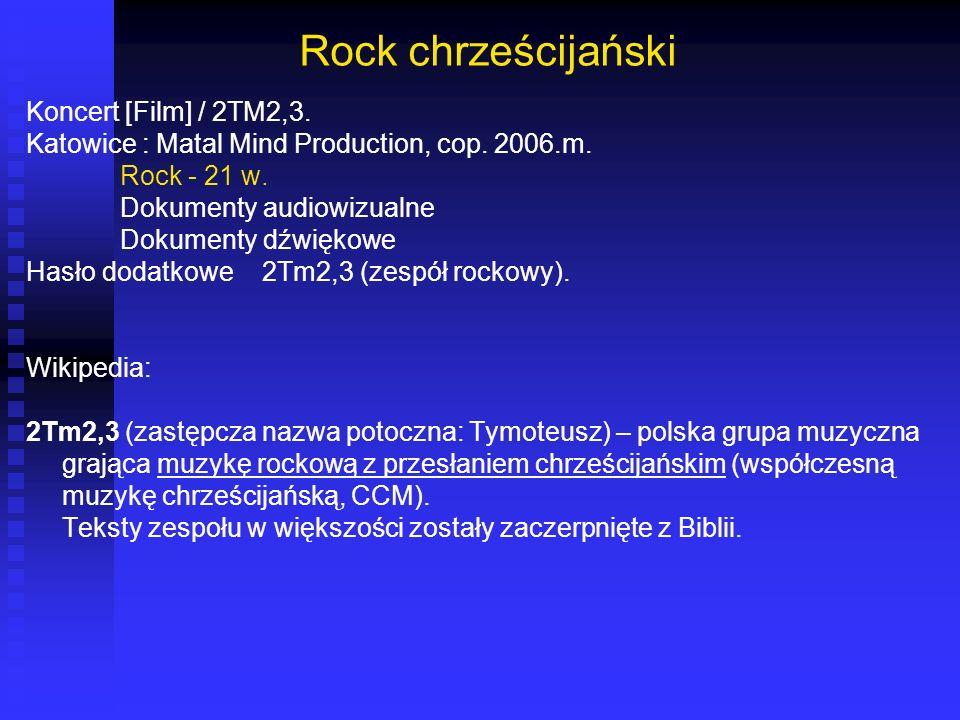 Rock chrześcijański Koncert [Film] / 2TM2,3.